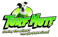 TurffMutt: Saving the Planet One Yard at a Time!